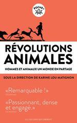 Couverture de Revolutions Animales - hommes et animaux un monde en partage