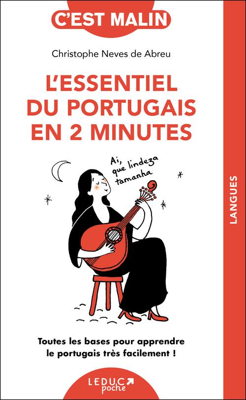 Vente Livre Numérique : L'essentiel du portugais en 2 minutes, c'est malin  - Christophe Neves de Abreu
