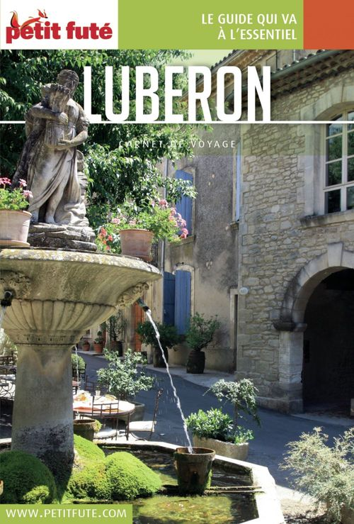 GUIDE PETIT FUTE ; CARNETS DE VOYAGE ; Lubéron (édition 2016)