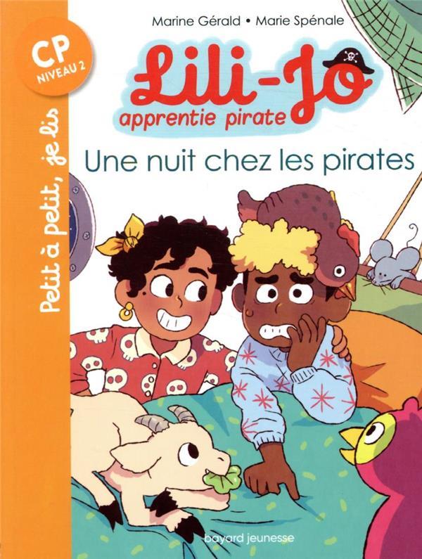 Lili-Jo, apprentie pirate t.2 ; une nuit chez les pirates