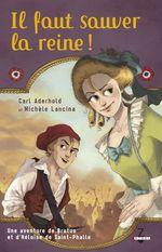 Vente Livre Numérique : Il faut sauver la reine !  - Carl Aderhold - Michèle Lancina