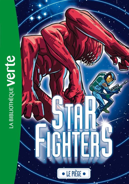 Star fighters t.3 ; le piège