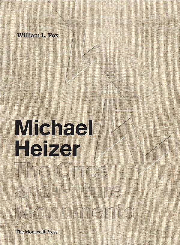Michael heizer the once and future monuments