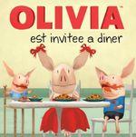 Couverture de Olivia est invitée à dîner