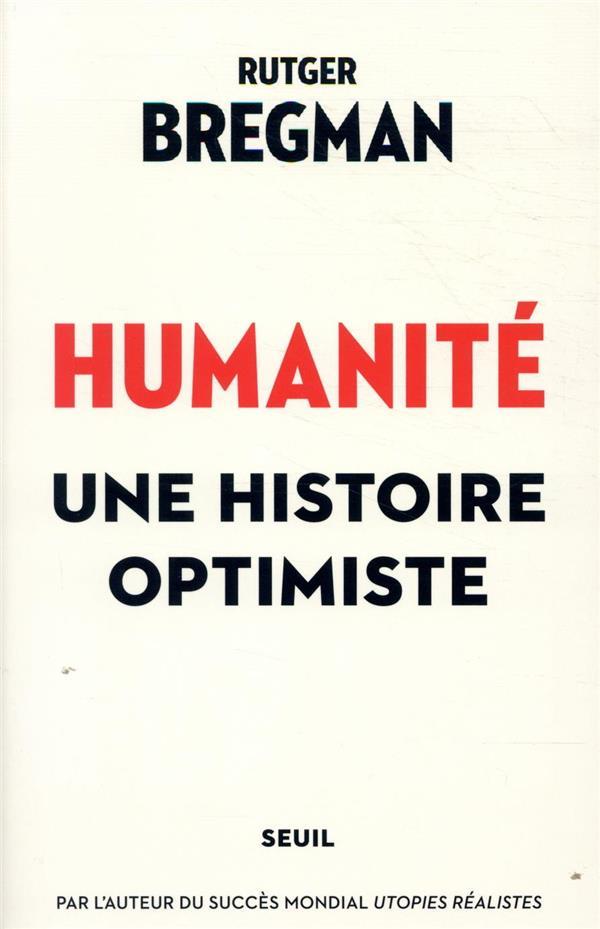 Humanité ; une histoire optimiste