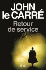 Retour de service  - John Le Carre