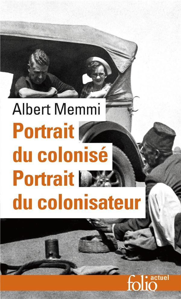Portrait du colonisé ; portrait du colonisateur