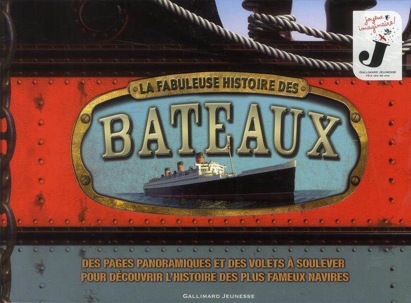 La Fabuleuse Histoire Des Bateaux