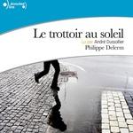 Vente AudioBook : Le trottoir au soleil  - Philippe Delerm