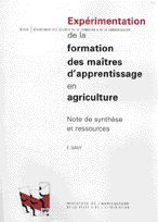 Expérimentation de la formation des maîtres d'apprentissage en agriculture