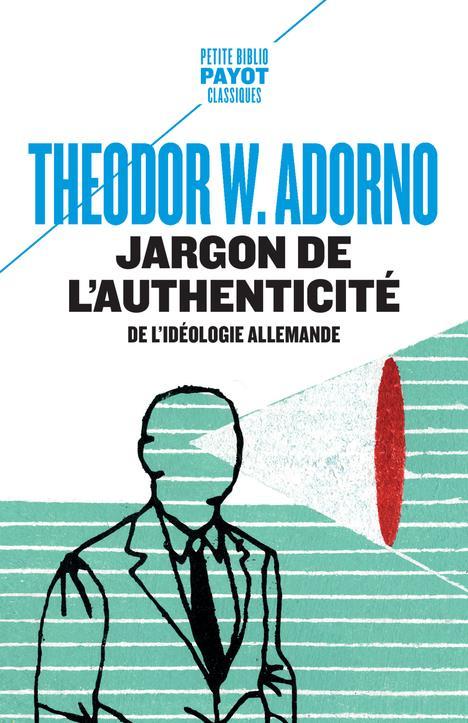 Jargon de l'authenticité ; de l'idéologie allemande