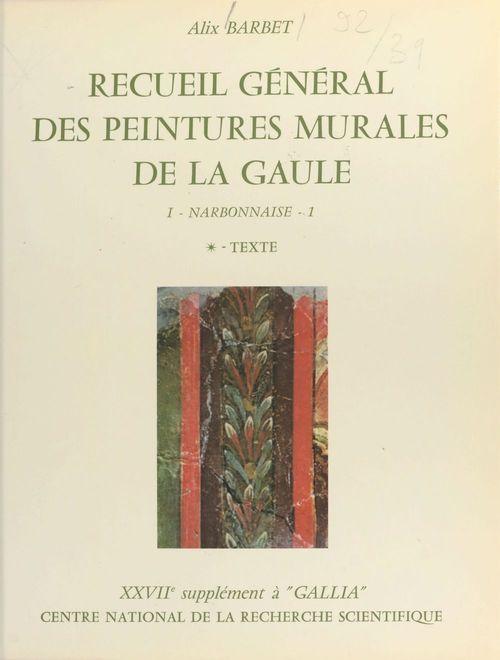 Receuil general des peintures murales de la gaule, 2, volume 1 - 1974