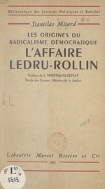 Vente EBooks : L'affaire Ledru-Rollin : les origines du radicalisme démocratique  - Stanislas Mitard