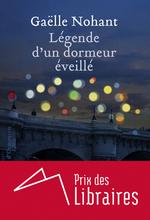 Vente EBooks : Légende d'un dormeur éveillé  - Gaëlle Nohant