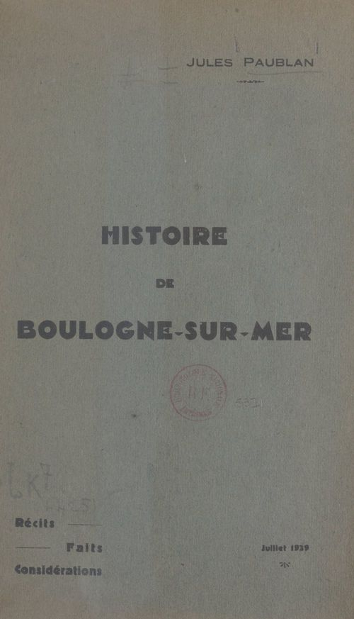 Histoire de Boulogne-sur-Mer  - Jules Paublan