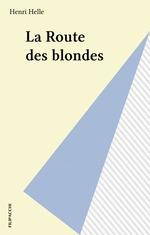 La Route des blondes