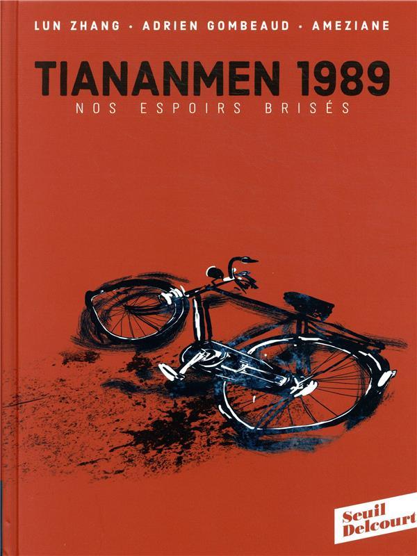 Tiananmen 1989 ; nos espoirs brisés