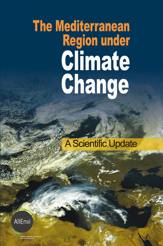The Mediterranean region under climate change ; a scientifique update