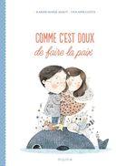 Vente Livre Numérique : Comme c'est doux de faire la paix  - Karine Marie Amiot