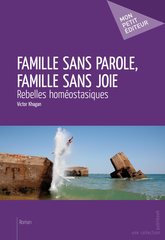 Famille sans parole, famille sans joie