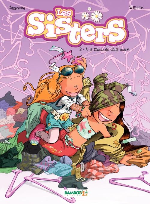 Les Sisters T.2 ; à la mode de chez nous