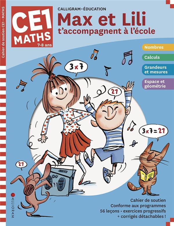 Max et Lili t'accompagnent en CE1 ; mathématiques (édition 2020)