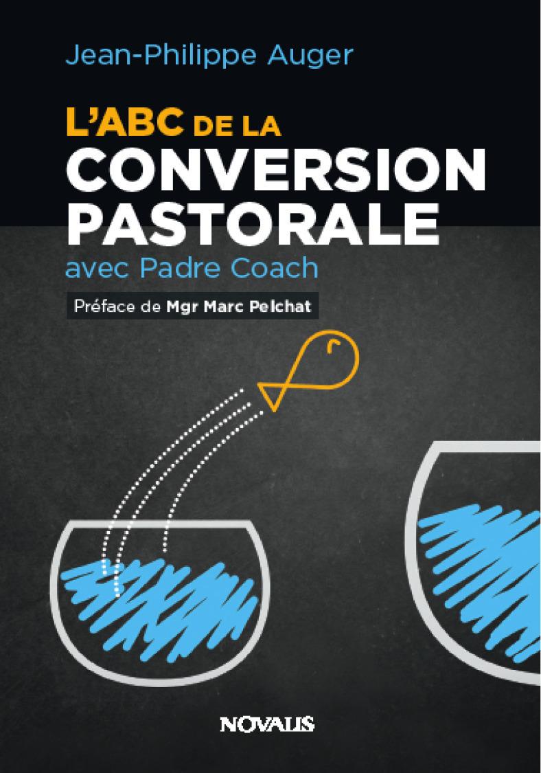 L'ABC de la conversion pastorale avec padre coach