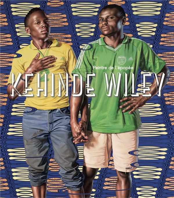 Kehinde Wiley, peintre de l'épopée
