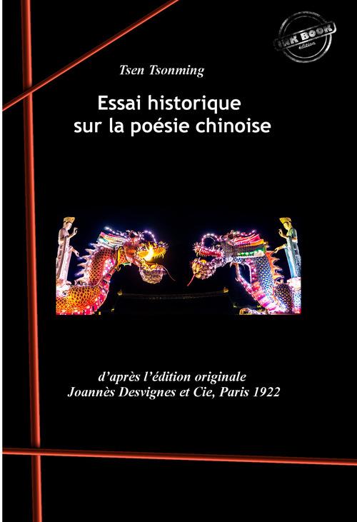 Essai historique sur la poésie chinoise. [Nouv. éd. revue et mise à jour].  - Tsen Tsonming