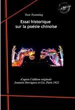 Essai historique sur la poésie chinoise. [Nouv. éd. revue et mise à jour].