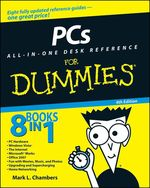 Vente Livre Numérique : PCs All-in-One Desk Reference For Dummies  - Mark L. CHAMBERS