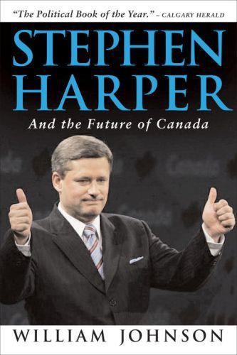 Stephen Harper and the Future of Canada