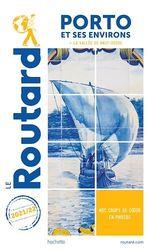 Guide du Routard Porto et ses environs 2021/22