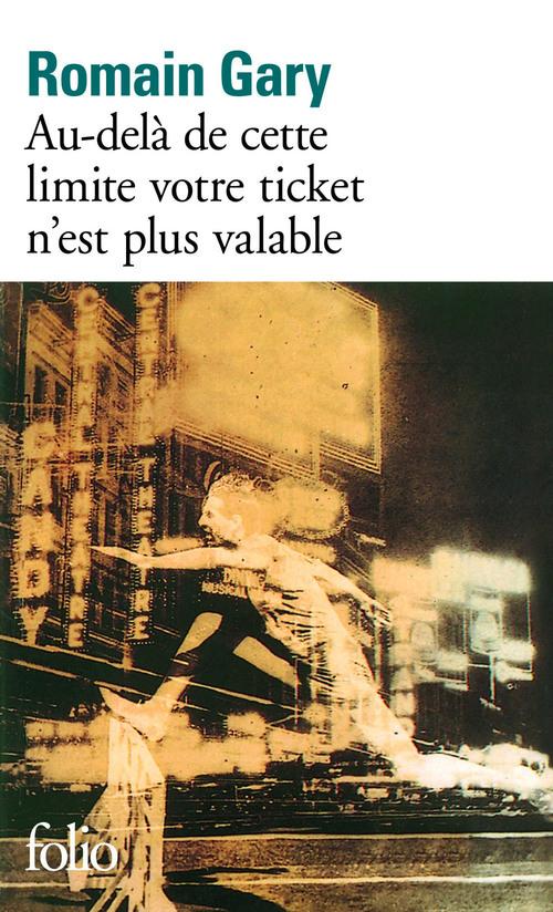Au-dela de cette limite votre ticket n'est plus valable
