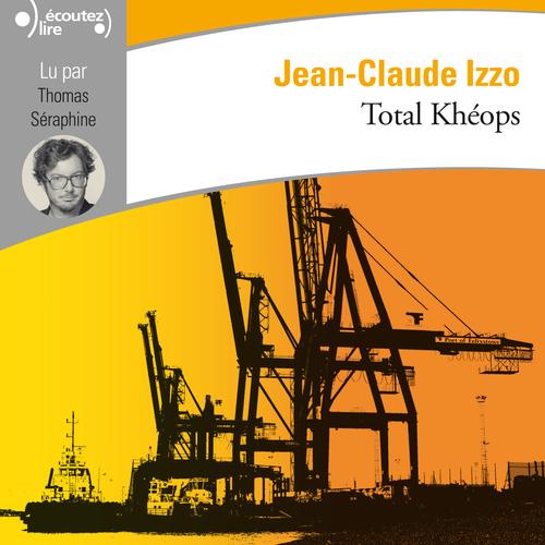 Vente AudioBook : Total Khéops  - Jean-Claude Izzo