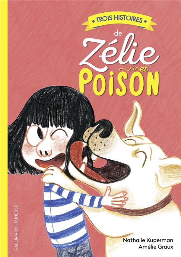 Zélie et Poison ; trois histoires