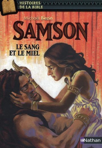 SAMSON  -  LA SANG ET LE MIEL