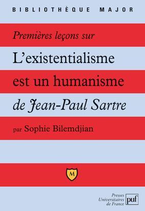 Les Premieres Lecons Sur L'Existentialisme Est Un Humanisme De Jean-Paul Sartre