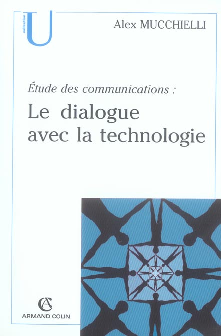 Etude De Communications : Le Dialogue Avec La Technologie
