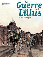 Vente EBooks : La Guerre des Lulus (Tome 3) - 1916, Le tas de briques  - Hautière Régis - Hardoc
