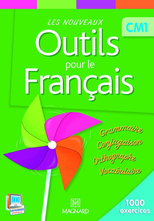 Les Nouveaux Outils Pour Le Francais; Cm1 ; Livre De L'Eleve