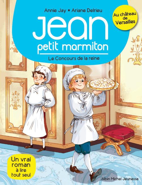 Jean, petit marmiton T.2 ; le concours de la reine