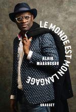 Vente Livre Numérique : Le monde est mon langage  - Alain Mabanckou