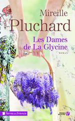 Vente Livre Numérique : Les Dames de la glycine  - Mireille Pluchard