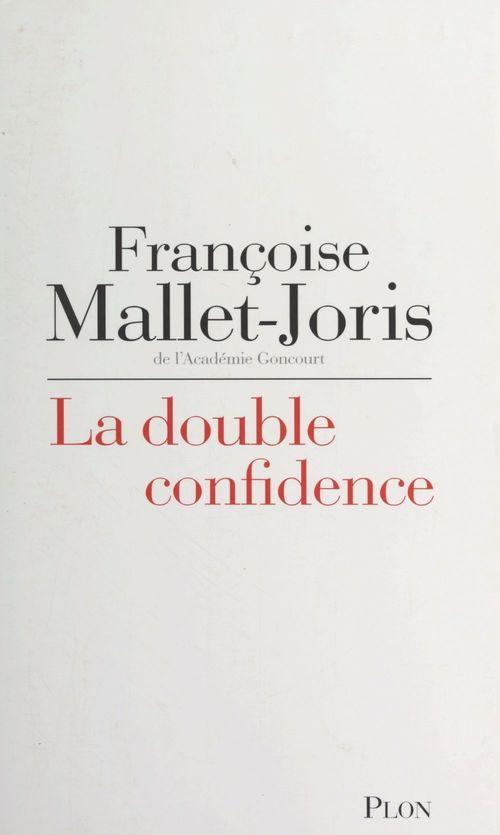 La double confidence
