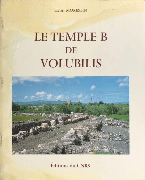 Le temple B de Volubilis  - Morestin H  - Henri Morestin