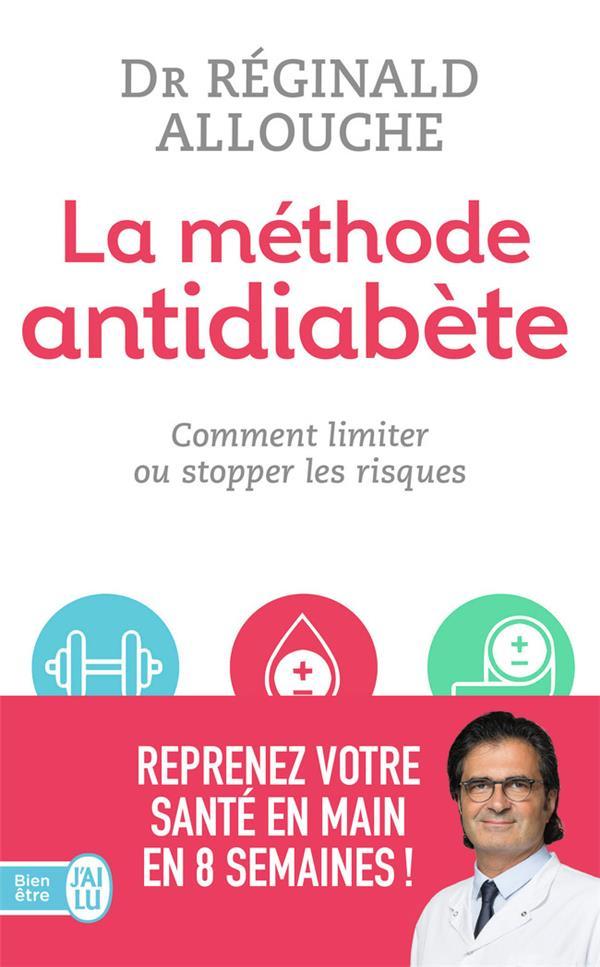 la méthode anti-diabète ; comment limiter ou stopper les risques