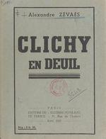 Clichy en deuil  - Alexandre Zévaès