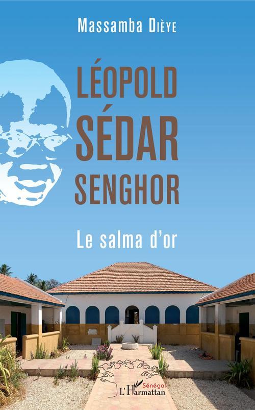 Léopold Sédar Senghor ; le salma d'or