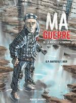 Vente Livre Numérique : Ma guerre  - Tiburce Oger - Guy-Pierre Gautier